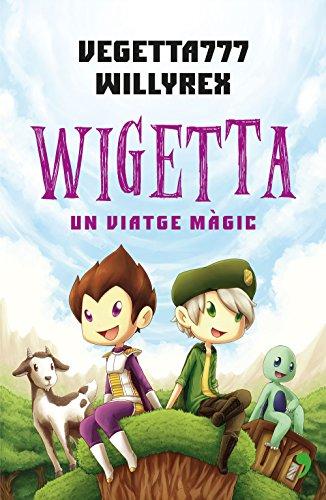 Wigetta: un viatge màgic (Catalan Edition) por Willyrex