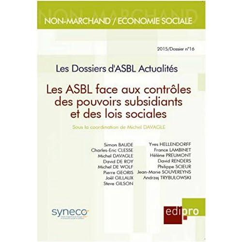Les ASBL face aux contrôles des pouvoirs subsidiants et des lois sociales