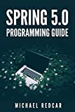 SPRING 5.0 PROGRAMMING GUIDE (English Edition)