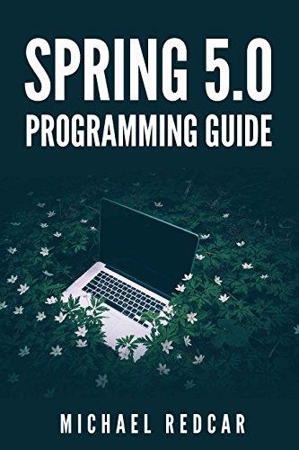 SPRING 5.0 PROGRAMMING GUIDE (English Edition)
