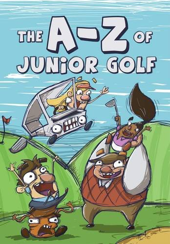 Price comparison product image The A-Z of Junior Golf (Development of Golf S.)