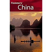 Frommer's China (Frommer's Complete Guides) by Jen Lin-Liu (2006-04-03)