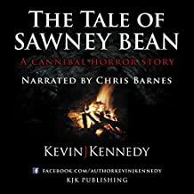 The Tale of Sawney Bean: A Cannibal Horror Story