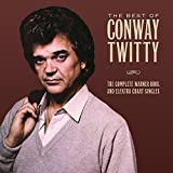 Best Of Conway Twitty: The Complete Warner Bros./Elektra Chart Singles by Conway Twitty (2015-02-01)