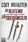 Die Blutlinie/Der Todeskünstler: Zwei Smoky Barrett Romane in einem Band