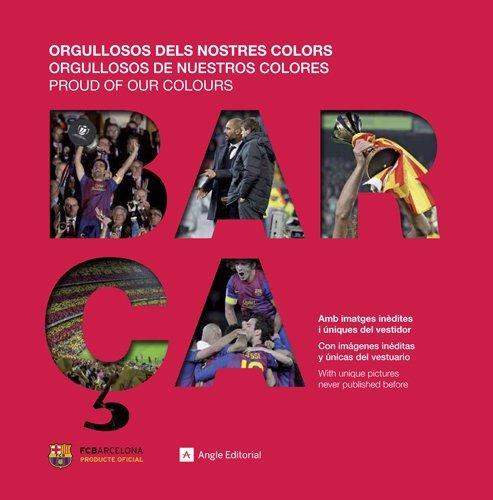 Barça. Orgullosos dels nostres colors (Altres) por Ricard Torquemada