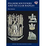 Pilgrim Souvenirs and Secular Badges (Medieval Finds from Excavations in London)