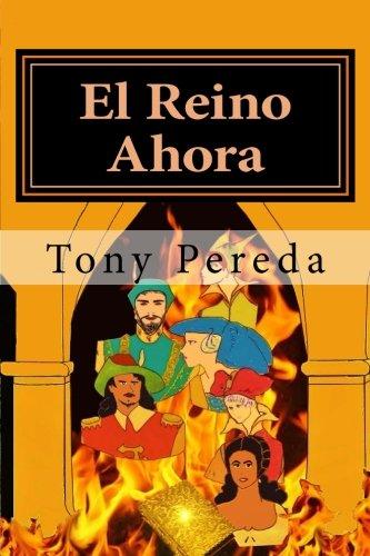 El Reino Ahora por Tony Pereda