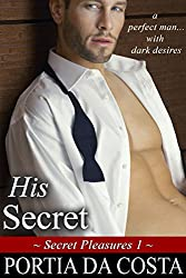 His Secret (Secret Pleasures Book 1)