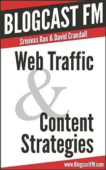 Web Traffic & Content Strategies by [Rao, Srinivas, Crandall, David]