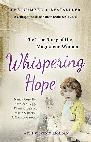 Whispering Hope: The True Story of the Magdalene Women