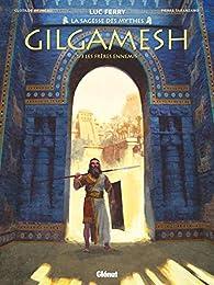 Gilgamesh, tome 1 : Les frères ennemis par Pierre Taranzano