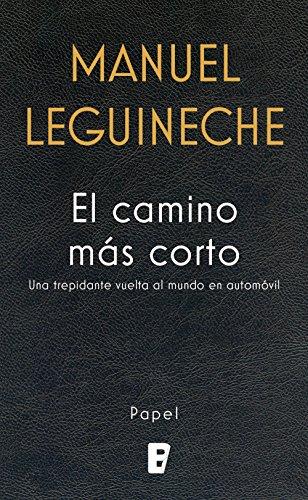 El camino más corto por Manuel Leguineche