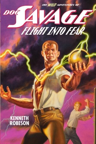 Doc Savage: Flight Into Fear (The Wild Adventures of Doc Savage)