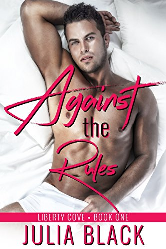 against-the-rules-liberty-cove-book-1-english-edition