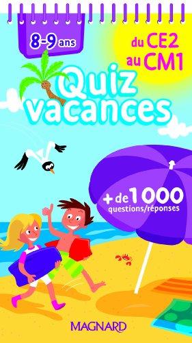 Quizz vacances du CE2 au CM1 : 8-9 ans- Cahier de vacances