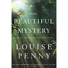 { THE BEAUTIFUL MYSTERY: A CHIEF INSPECTOR GAMACHE NOVEL (CHIEF INSPECTOR GAMACHE NOVEL #NO. 8) } By Penny, Louise ( Author ) [ Aug - 2012 ] [ Hardcover ]