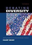 Debating Diversity: Clashing Perspectives on Race and Ethnicity in America