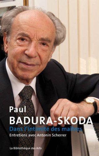 Dans l'intimité des maîtres. Entretiens avec Antonin Sherrer par Paul Badura-skoda