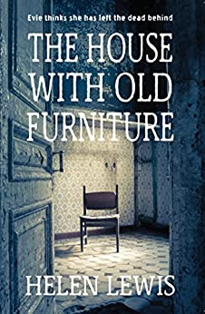 The House With Old Furniture by [Lewis, Helen]