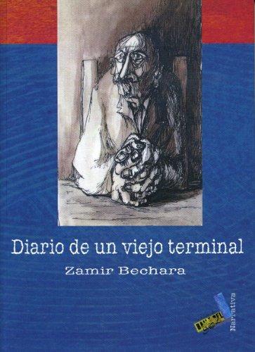 Diario de un viejo terminal/ Diary of an Old Terminal Cover Image