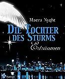 Die Tochter des Sturms 3 - Erträumen: Fantasy Liebesroman