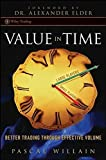 Value in Time: Better Trading Through Effective Volume (Wiley Trading)
