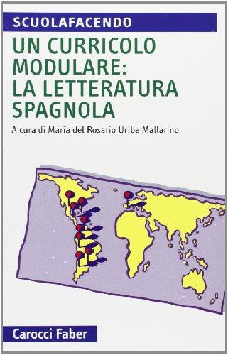 Un curriculo modulare: la letteratura spagnola