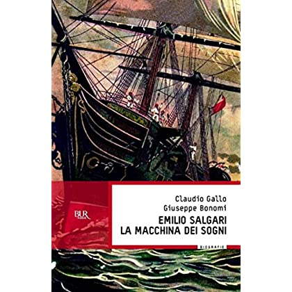 Emilio Salgari, La Macchina Dei Sogni