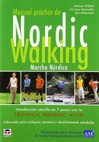 Manual Práctico de Nordic Walking por Andreas Wilhelm