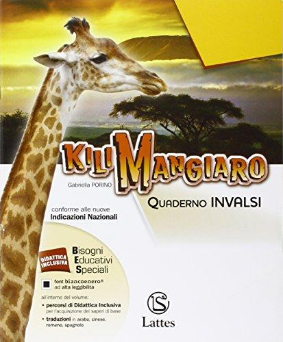 Kilimangiaro. Quaderno INVALSI. Per le Scuole superiori