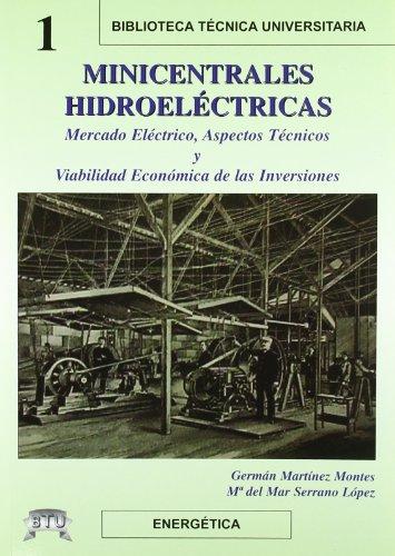 Minicentrales hidroelectricas por German Martinez Montes