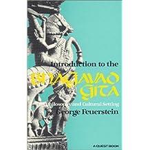 Bhagavad Gita: An Introduction by George Feuerstein (1995-02-02)