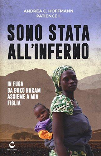 Sono stata all'inferno. In fuga da Boko Haram assieme a mia figlia