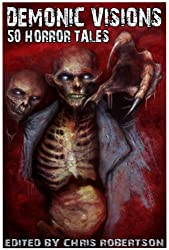 Demonic Visions 50 Horror Tales