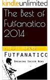 The Best of Futfanatico 2014