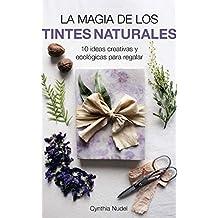 La magia de los tintes naturales: 10 ideas creativas y ecológicas para regalar