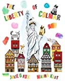 The Liberty of Colmar: English Language Edition
