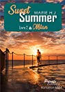 Sweet summer, tome 2 : Milan par H-J.