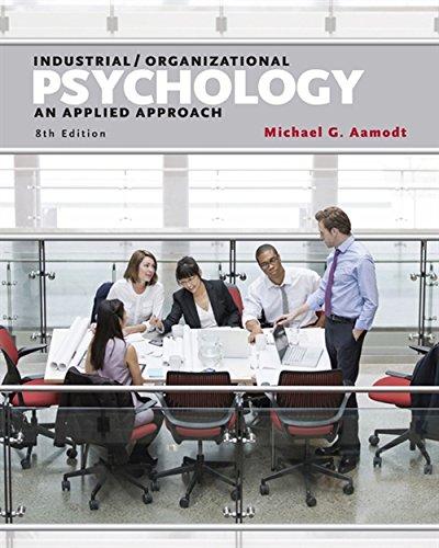 Pdf download industrialorganizational psychology an applied pdf download industrialorganizational psychology an applied approach best book by michael aamodt welehjandok fandeluxe Images