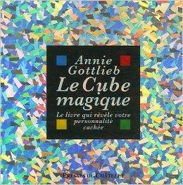 Le Cube magique de Annie Gottlieb,Slobodan-D Pesic,Valérie Bourgeois (Traduction) ( 23 mai 2007 )