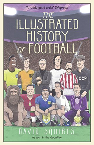 The Illustrated History of Football -