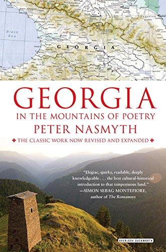 Georgia: In the Mountains of Poetry por Peter Nasmyth