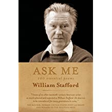 Ask Me: 100 Essential Poems of William Stafford by William Stafford (6-May-2014) Paperback