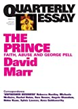 Quarterly Essay 51: The Prince: Faith, Abuse and George Pell by David Marr front cover