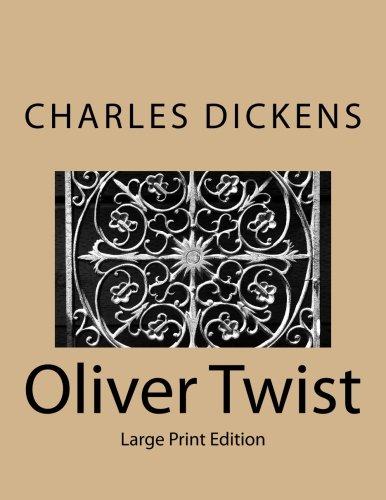 Oliver Twist: Large Print Edition
