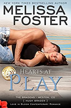 Hearts at Play: Hugh Braden (Love in Bloom- The Bradens Book 6) by [Foster, Melissa]