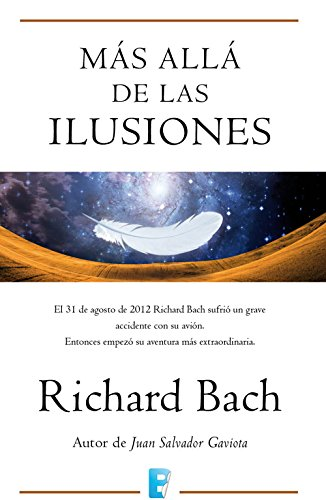 Más allá de las ilusiones por Richard Bach
