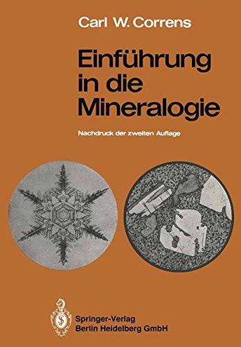 Einführung in die Mineralogie: Kristallographie und Petrologie