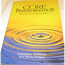 Core Transformation: Reaching the Wellspring Within